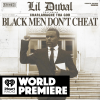 "Lil Duval Teams Up with Charlamagne Tha God for New Single, ""Black Men Don't Cheat"""